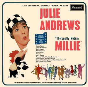 SONGS IN FILM: Which of these songs would you hear first in the movie 'Thoroughly Modern Millie'?