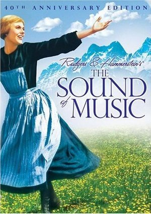 "Which of these is ""The Sound of Music""'s tagline ?"