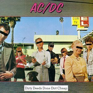 Dirty Deeds Done Dirt Cheap was released in ?