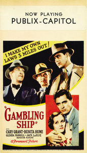 """In """"Gambling Ship"""" Cary played ?"""