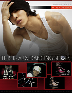 Which member was in Aj's music video, Dancing Shoes?