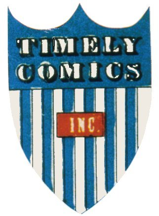 WHAT WAS TIMELY COMICS ORIGINALLY  CALLED BEFORE THEY LATERLY BECAME MARVEL COMICS?