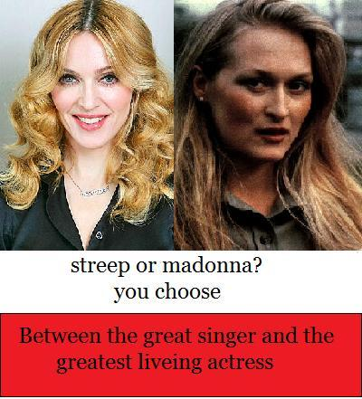 in which movie did Meryl had the chance to play the role which was meant for Madonna?