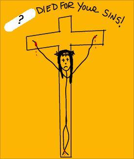 According to Andy's T-shirts, who died for your sins?
