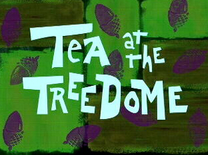 "In ""Tea at the Treedome"", what is Sandy doing when Spongebob first sees her?"