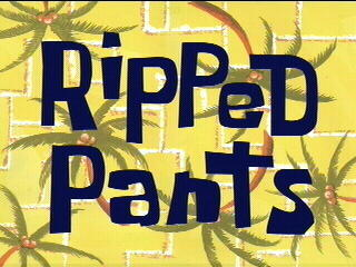 "In ""Ripped Pants"", what is Spongebob doing when he first rips his pants?"