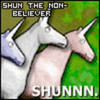 """Shun the nonbeliever SHUNNNN"""