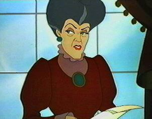 Lady Tremaine (Evil Stepmother): forces her stepdaughter to be a servent, out fear that she might have a better life than her daughters.
