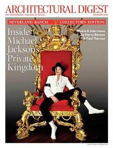 Architectural Digest has dedicated its November issue to Neverland Ranch