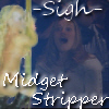 Bow chica wow wow, Midget stripper
