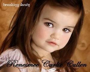 Renessemee Carlie Cullen