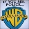 See a Police? WARN-A-BROTHA! sorealcruroxz photo