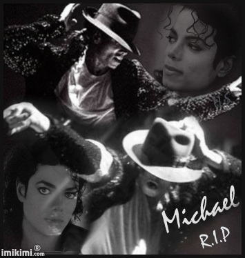 Rest In Peace Michael