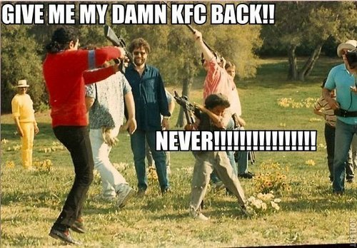 dont touch mj's KFC!!!!!!