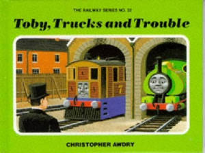 Cover of Toby, Trucks, and Trouble