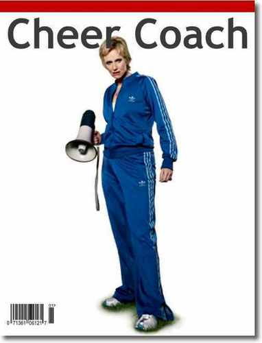 Sue Sylvester--Cheer Coach