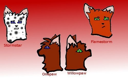 Onepaw, Willowpaw, Storm, Flamestorm