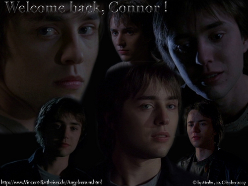 welcome back connor