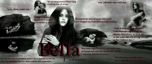 ~bella quotes~