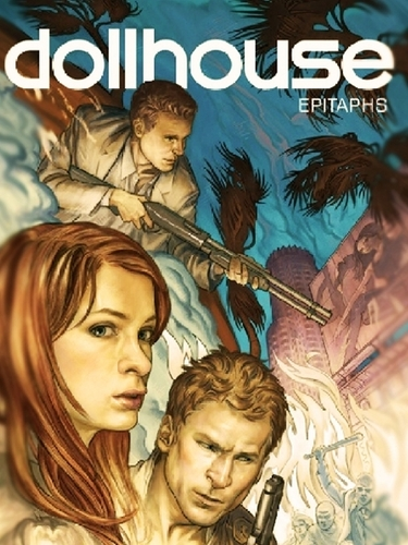 Dollhouse:Epitaphs Comicbook
