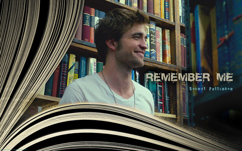 Robert Pattinson - Remember me - wolpeyper