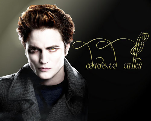 Edward all the way......
