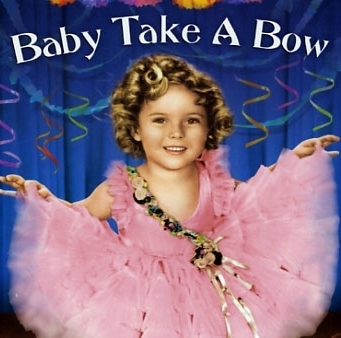 Shirley Temple in Baby Take a Bow