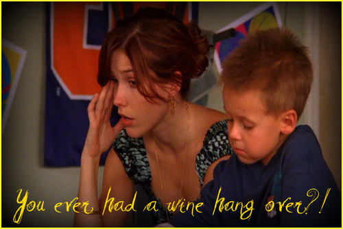 You ever had a wine hangover?