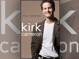 Kirk Cameron's Book - Still Growing