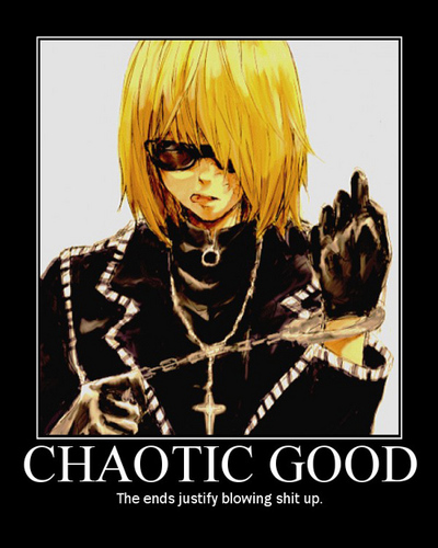 Mello...chaotic good!