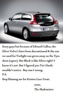 here is the answer - Mr. Slade says to twilight fans about the black volvo